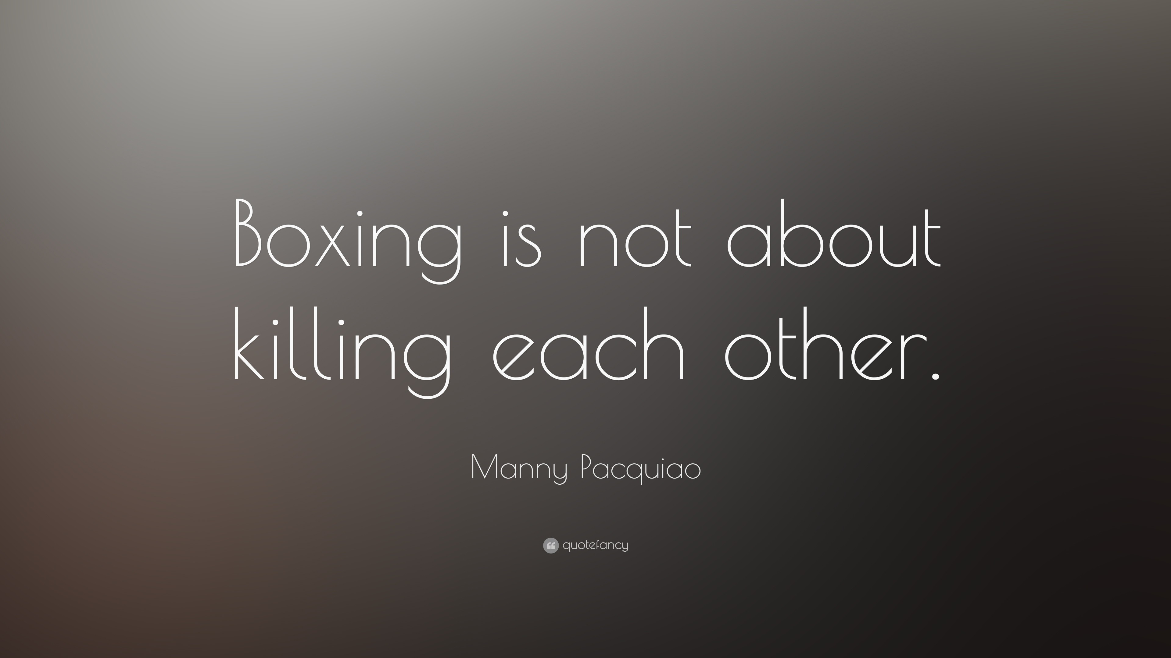 3840x2160 Manny Pacquiao Quote Boxing Is Not About Killing Each Other