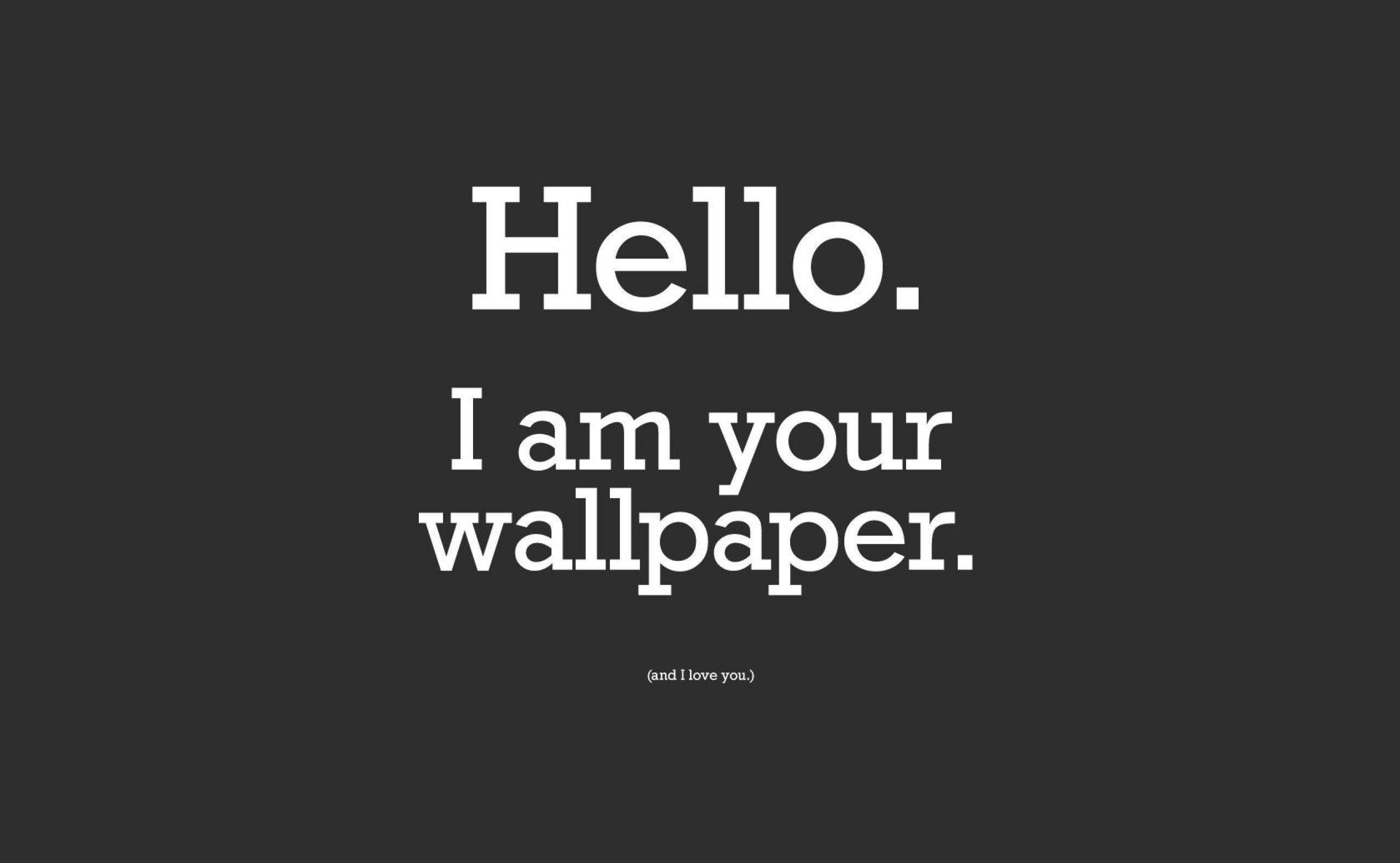 Funny Written Wallpapers ·â'