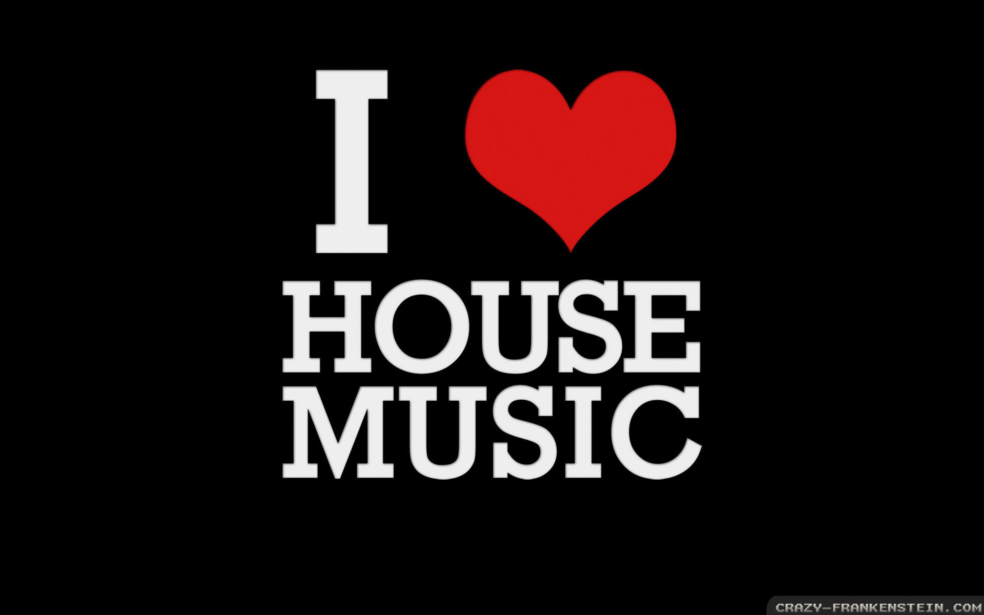 I love house music wallpapers - J love wallpaper download ...