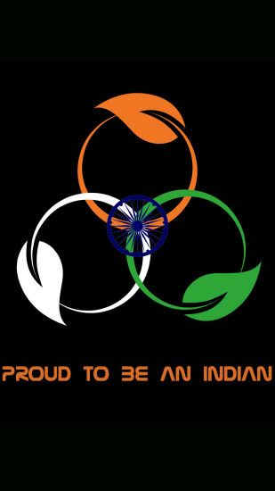 ... File to download for India Flag for Mobile Phone Wallpaper 10 of 17 -  Proud to