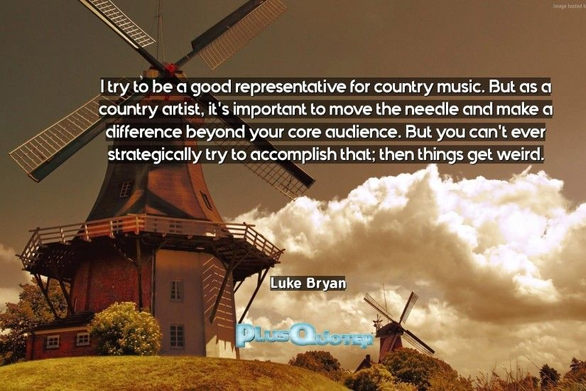 "Download Wallpaper with inspirational Quotes- ""I try to be a good  representative for country. """