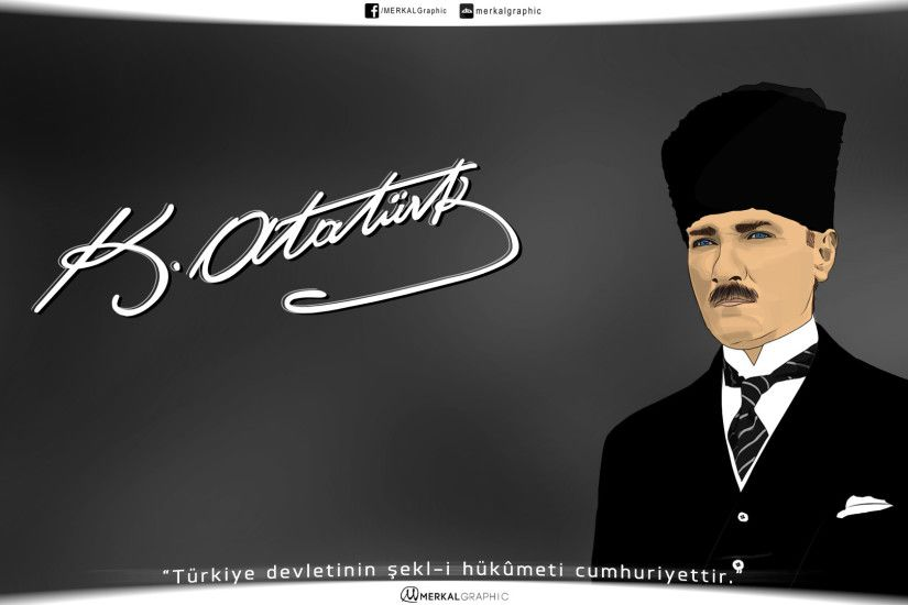 Mustafa Kemal Ataturk Wallpaper DONE! by MERKALGraphic