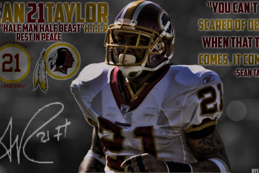 Redskins sub! I made you guys a Sean Taylor wallpaper (RIP) I hope you guys  like my work! I do take suggestions!