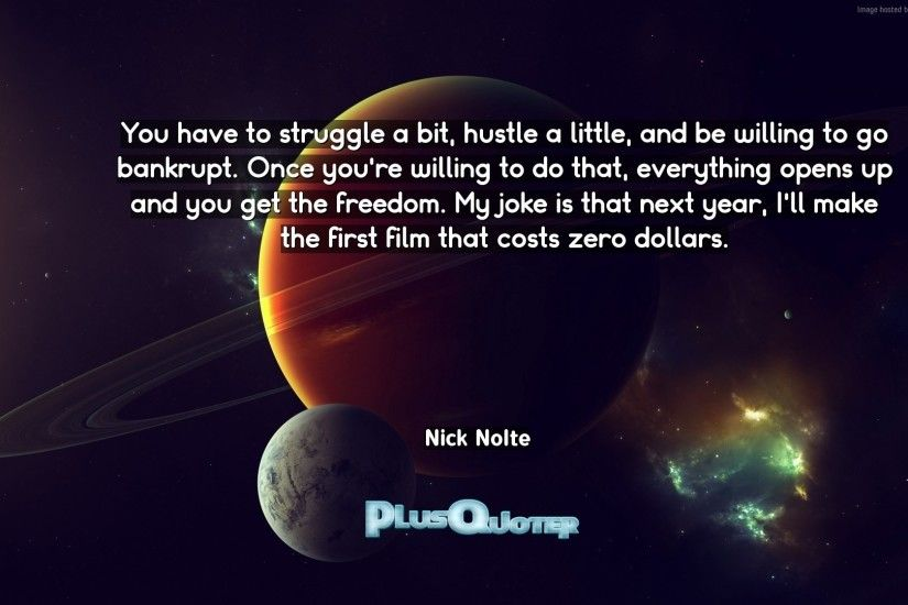 "Download Wallpaper with inspirational Quotes- ""You have to struggle a bit,  hustle a"