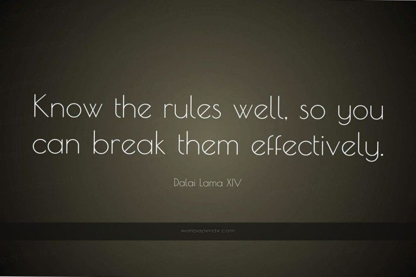 2865 dalai lama xiv quote know the rules well so you can break them hd  wallpaper - 1920 x 1080