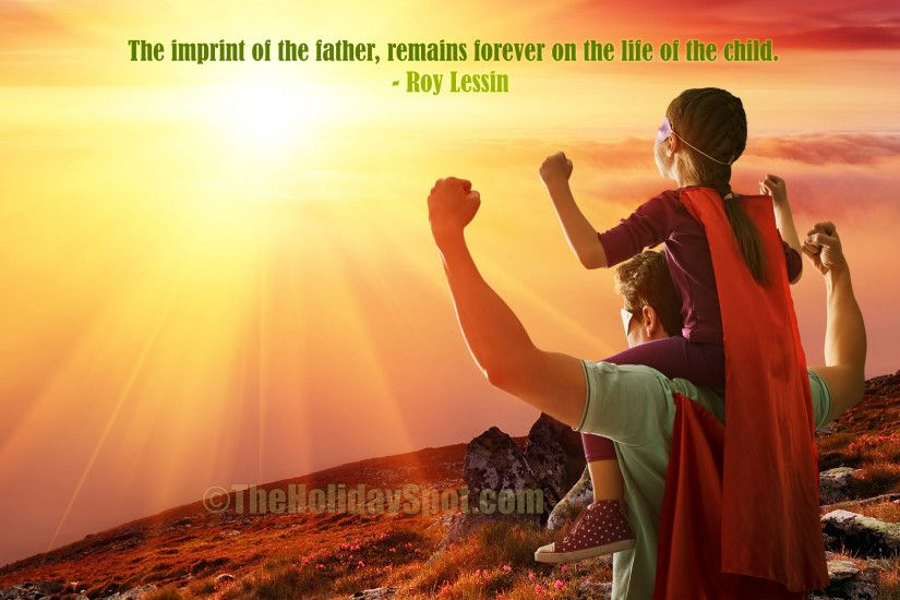 Father's Day Wallpaper with a quotation about the imprint of the Father ...