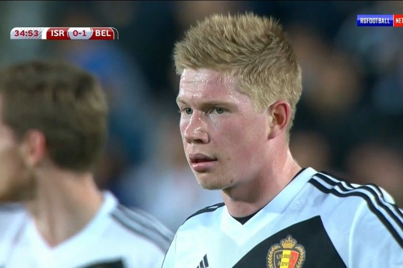 Kevin De Bruyne vs Israel (A) Euro 2016 Qualifiers 14-15 | HD 720p  (31/03/2015) - YouTube