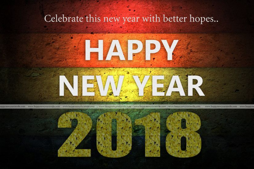 So these are the Happy New Year 2018 HD images for you from our side. We  will promise you to add more images for you. we are constantly making  copyrighted ...