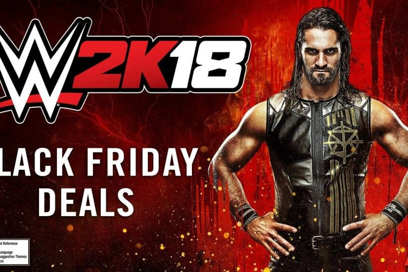 WWE 2K | WWE 2K18 Black Friday Deals