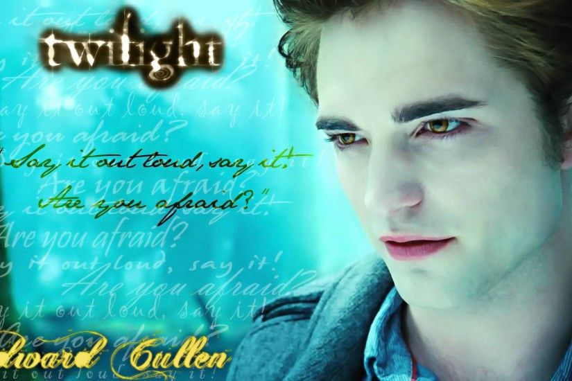 Images For > Edward Cullen Quotes Wallpaper