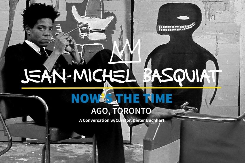 FashCam Focus | Jean-Michel Basquiat Now's The Time ... a conversation  w/Curator Dieter Buchhart - YouTube