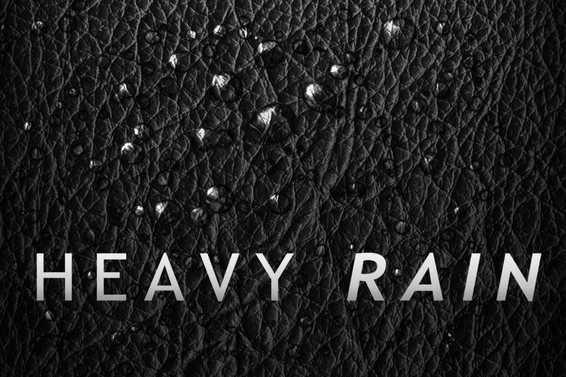 <b>Heavy Rain Game Wallpaper</b> | HD <b>