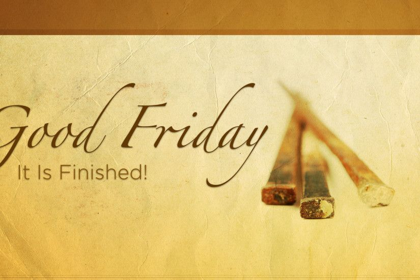 Good Friday Wallpapers, Amazing 49 Wallpapers Of Good Friday, Top .