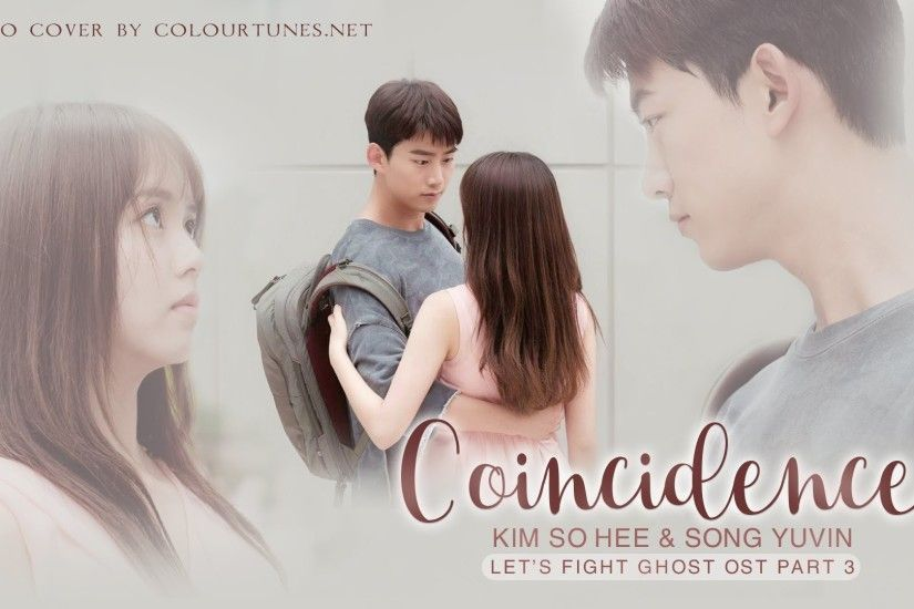 Kim So Hee & Song Yuvin – Coincidence (Let's Fight Ghost OST Part 3) Piano  Cover by ColourTunes