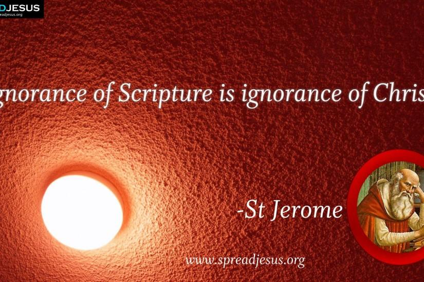 Catholic Quotations | Jerome:St Jerome QUOTES HD-WALLPAPERS DOWNLOAD: CATHOLIC SAINT QUOTES