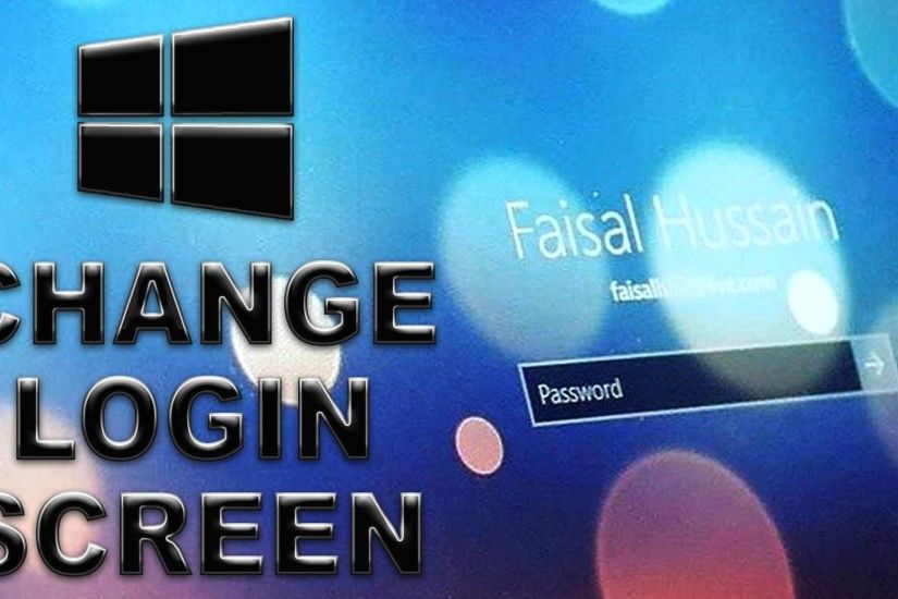 ... Password Wallpaper How To Change The Login Screen Background On Windows  10 YouTube Avec Maxresdefault Et Windows 10 ...