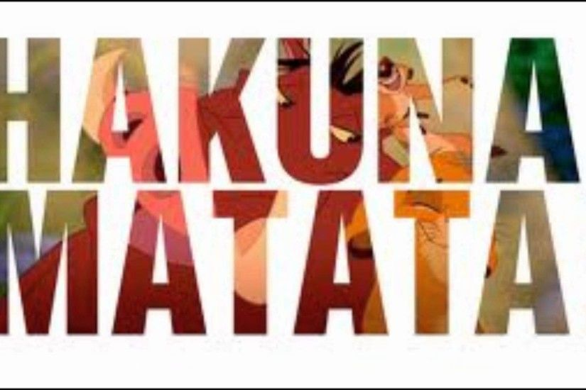 The Hakuna-Matata Song Lion King