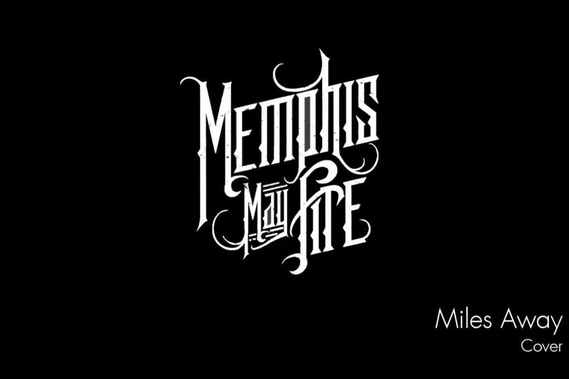 Memphis May Fire - Miles Away (Acoustic Instrumental) - YouTube