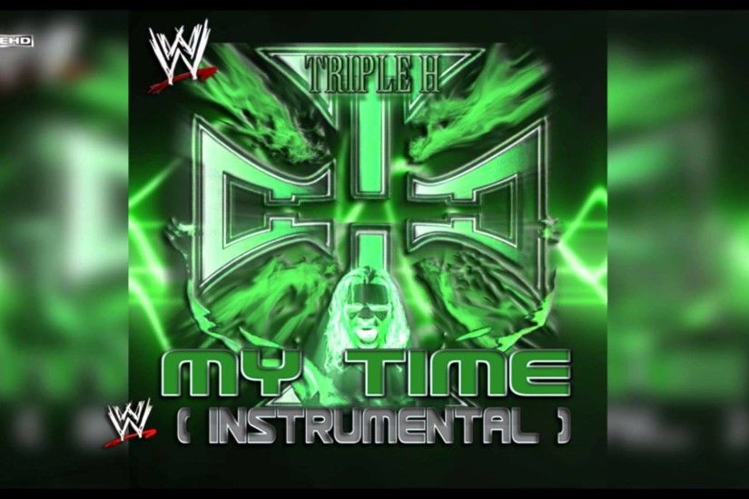 "1920x1080 WWE: ""My Time"" (Triple H) [Instrumental] Theme Song"