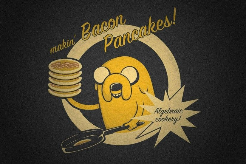 An awesome wallpaper for everyone who likes adventure time and or bacon  pancakes!