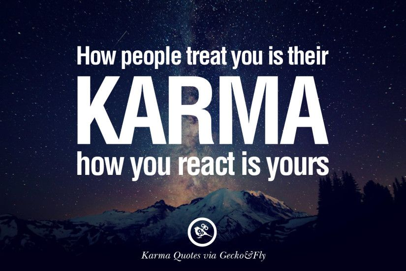 18 Good Karma Quotes on Relationship, Revenge and Life