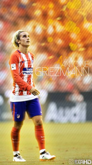 ... Antoine Griezmann Phone Wallpaper 2017/2018 by GraphicSamHD