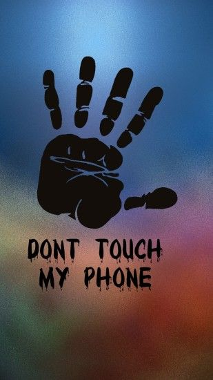 Tap to see more Don't Touch My Phone Android wallpapers, backgrounds,  fondos!