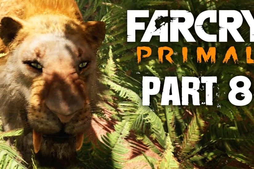 Far Cry Primal Gameplay Walkthrough Part 8 - TAMING A SABER TOOTH TIGER &  RIDING (FULL GAME) - YouTube