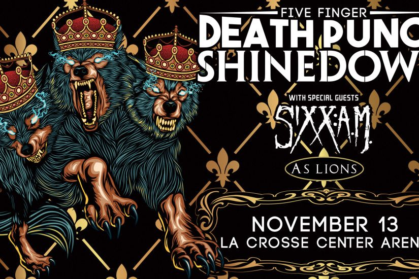 The loudest tour of Fall 2016: Five Finger Death Punch, Shinedown, Sixx AM,  and As Lions take over the La Crosse Center on Sunday, November 13th.