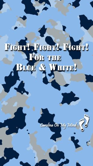 Fight Fight Fight on Camo UNC Smartphone Wallpaper 1080 x 1920