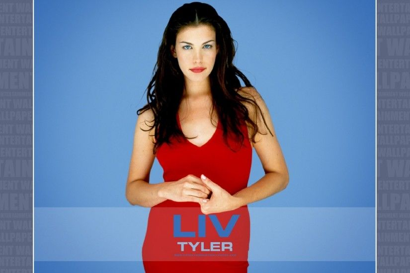 Liv Tyler Wallpaper - Original size, download now.