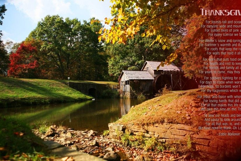 thanksgiving day song prayer eddie mallonen scenery river watermill holiday  hd widescreen wallpaper and holidays desktop backgrounds for your computer  or ...