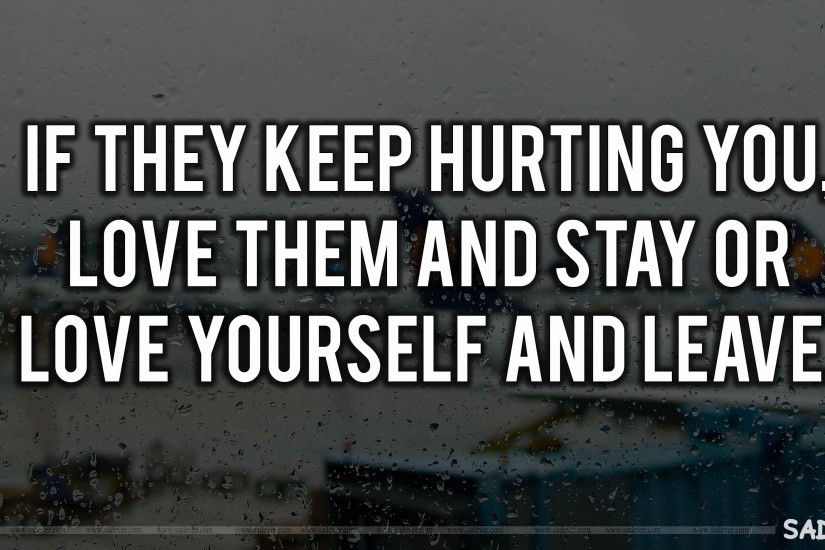 Love Hurts Quotes Adorable Love Hurts Wallpapers ·①