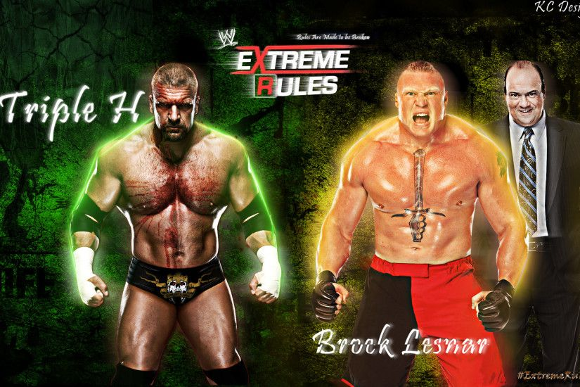 ... Triple H Vs Brock Lesnar Extreme Rules Wallpaper by KCWallpapers