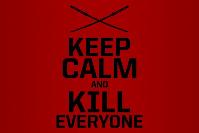 Keep Calm Deadpool Wallpaper Collections