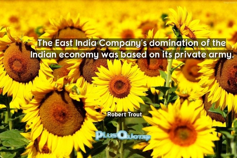 "Download Wallpaper with inspirational Quotes- ""The East India Company"