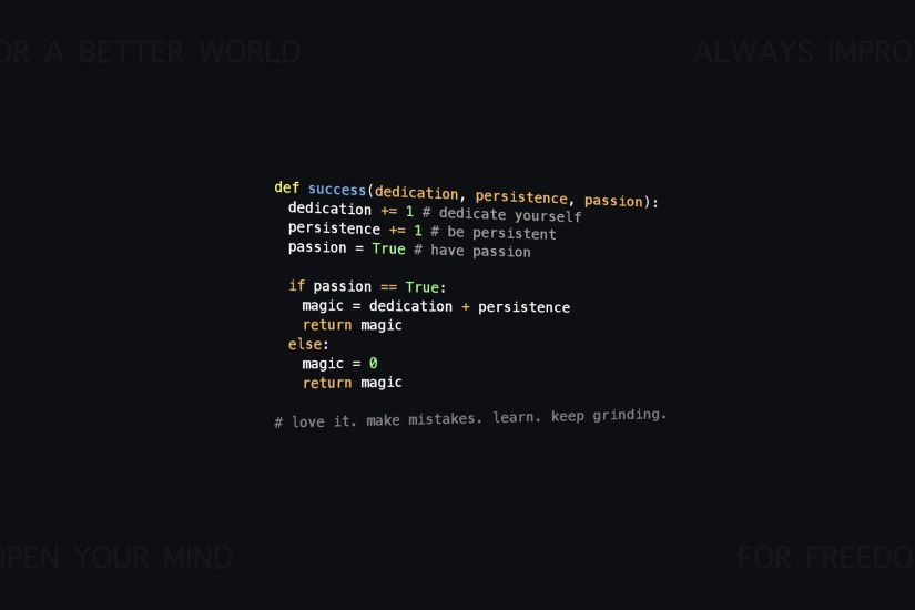 motivational Python/programming wallpaper [1920x1080]. Let me know .