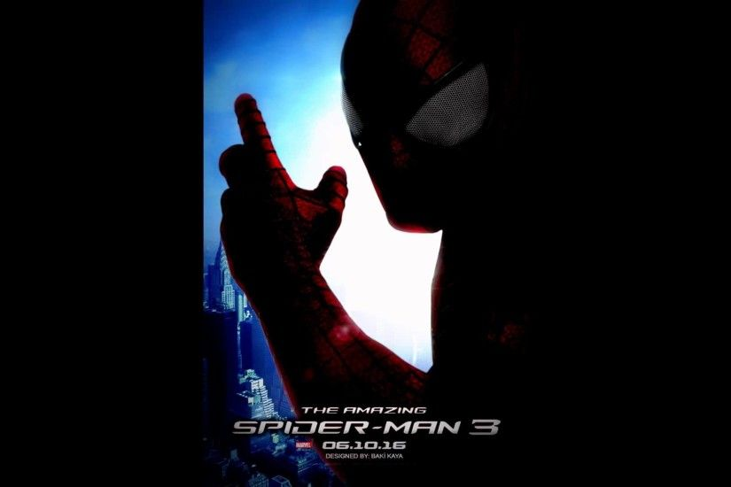 The Amazing Spider-Man 3 Fan Poster's And Wallpaper