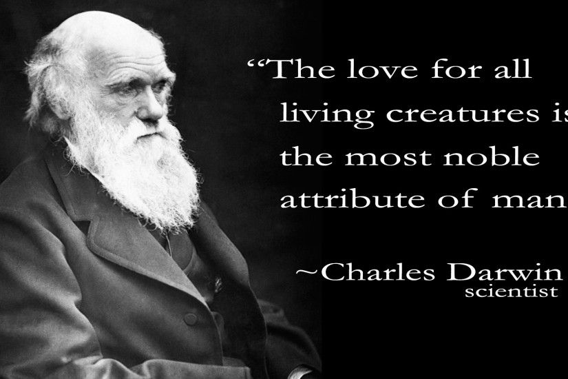 Charles Darwin acknowledged the sentience of animals like humans and  recognized their suffering and feeling pain