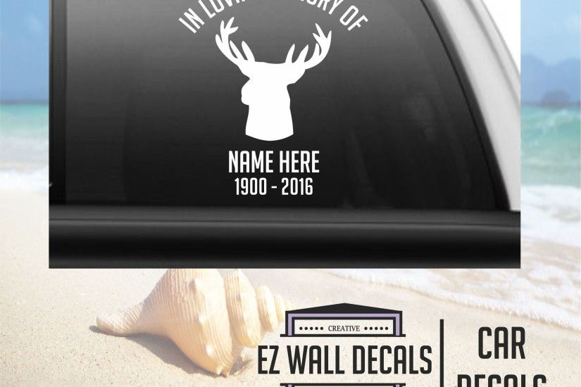 In Loving Memory Deer Car Window Windshield Lettering Decal Sticker Decals  Stickers