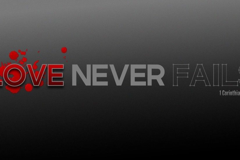 Your Love Never Fails 236767 ...