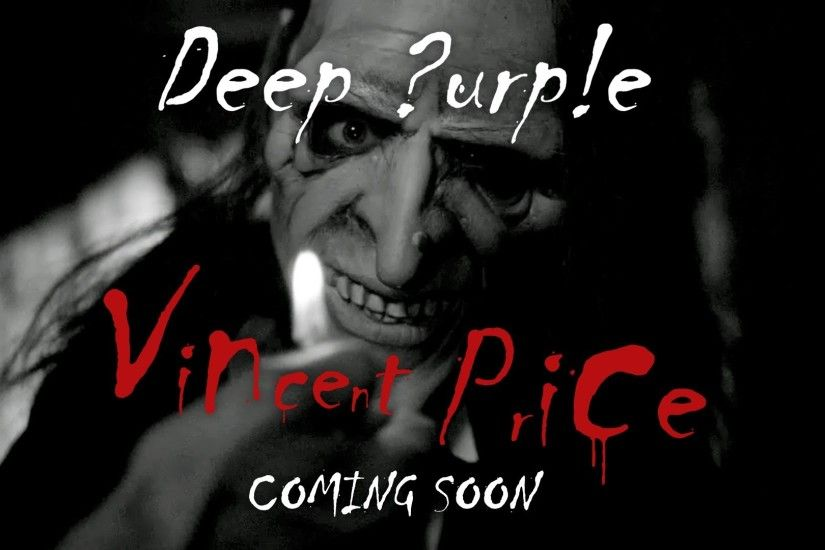 "Deep Purple ""Vincent Price"" new single & music video coming soon! Subscribe  now! - YouTube"