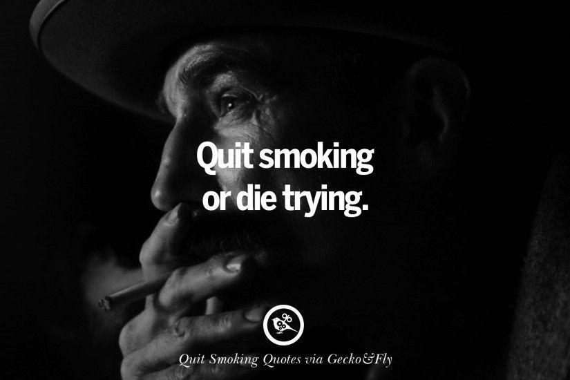 quit or die