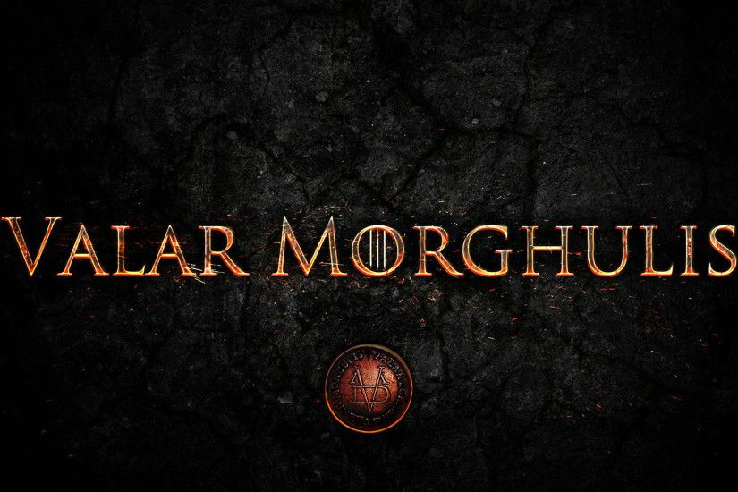 Valar-morghulis-game-of-thrones-wallpaper-6.jpg