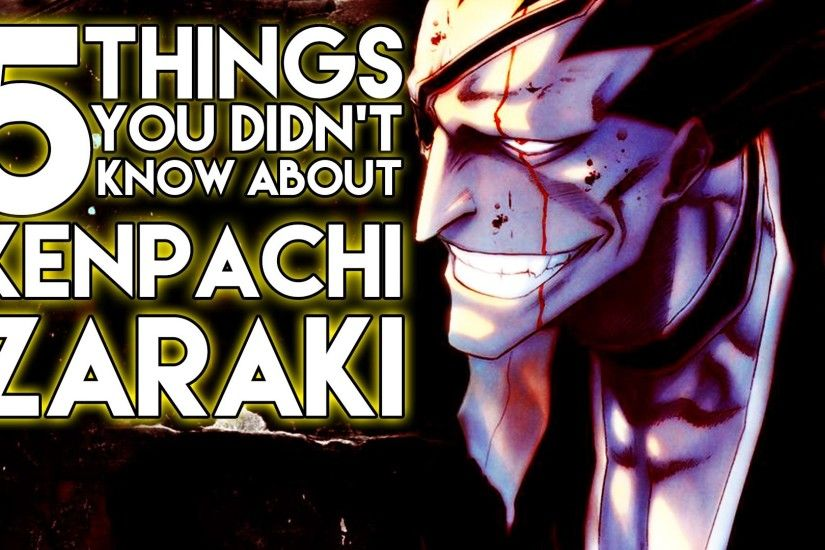 5 Things You Probably Didn't Know About Kenpachi Zaraki (5 Facts) | Bleach  | The Week Of 5's #1 - YouTube