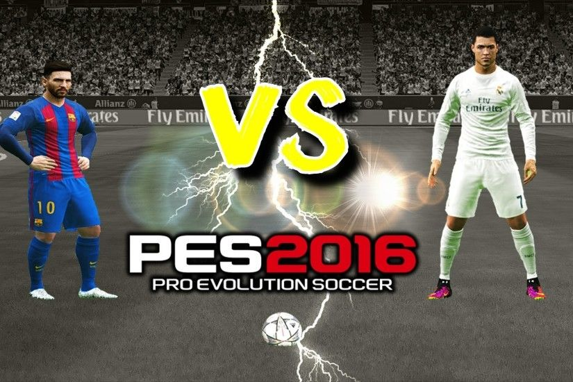 1920x1080 PES 2016 | Cristiano Ronaldo vs Lionel Messi vs â—‹ Who is the