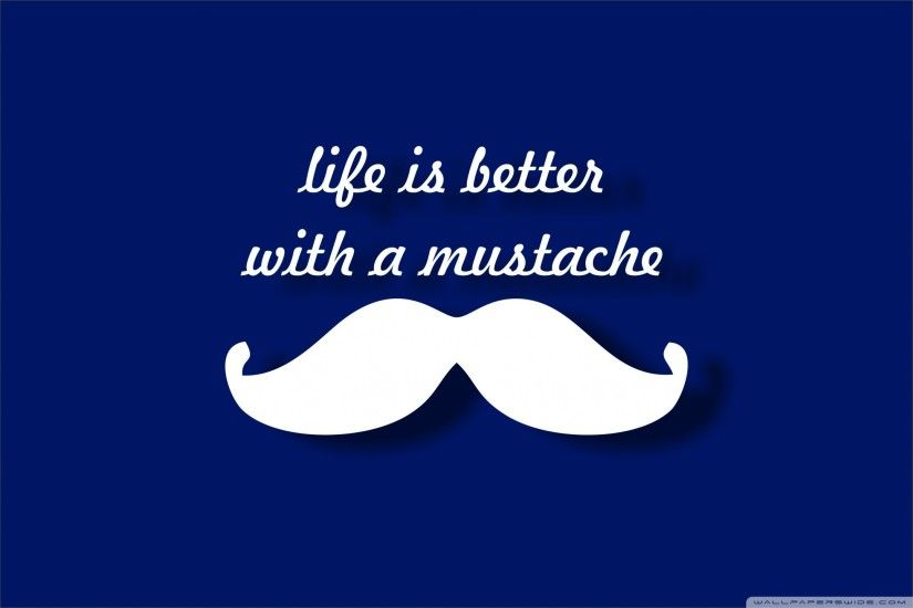 Mustache Wallpapers, Desktop 4K High Resolution Wallpapers .