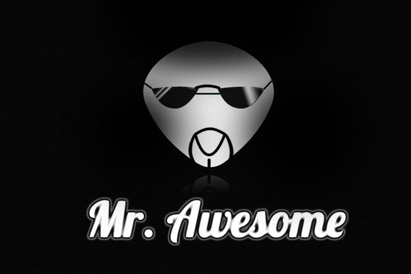 Mr. Awesome by TheHunterminater Mr. Awesome by TheHunterminater