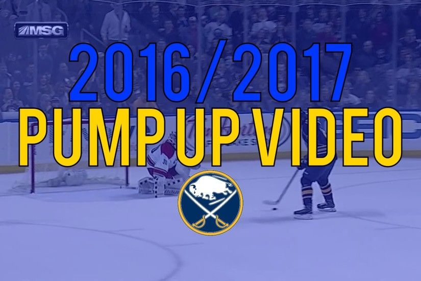Buffalo Sabres 2016/2017 Pump Up Video - It's Our Time