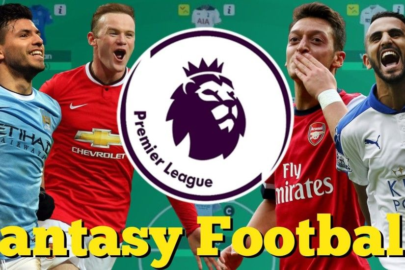 My 2016/17 EPL Fantasy Football Team! Do You Agree? + Join My League!! -  YouTube